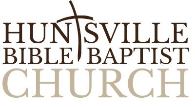 Huntsville Bible Baptist Church, Huntsville, AL